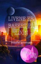 Livene Er Basert På Løgn by BeemyRav