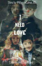 I Need Love - [WenYeol] by MayuniCahya_05