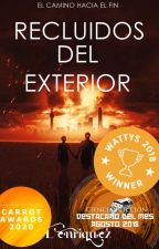 Recluidos del exterior (Completa) by L_Enriquez