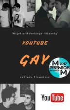 Youtube Gay by xxBlack_Flowersxx