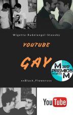 Youtube Gay by xxBlack_Flowersxx