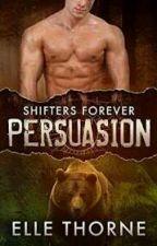 serie shifter forever - persuasion : Elle thorner by gabi_love20