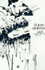 Bukan Simpanan[slow Update] by Sitip04