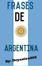 Frases De Argentina. by Deyanira038
