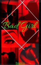 »Bad Girl« (SkateMaloley) by DaniellaPS03
