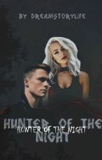 Hunter of the night by dreamstorylife