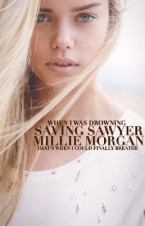 Saving Sawyer (Revised Edition) by millie_