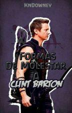 Formas de molestar a Clint Barton   #04 by PearsHater