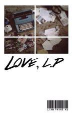 love, l.p by keepziam