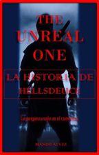 The unreal one: La historia de Hellsdeuce by Mandoalvez