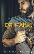 CRÔNICAS DE FÁBIO by AdrianoSilva789