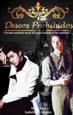"""""""Deseos Prohibidos"""" by IsabellaGratiaYJ86"""