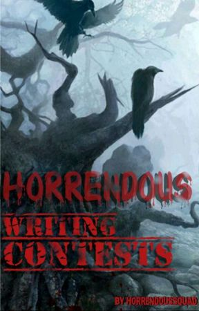 Horrendous Writing Contests by HorrendousSQUAD