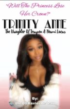 Trinity Anne: The Daughter of Trayvon & Noami Lucas by ZaaayZaaay