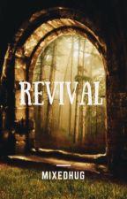 Revival ©  by mixedhug