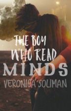The Boy Who Read Minds by veronicacanread