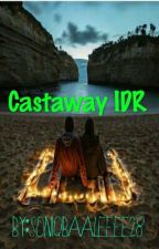 Castaways IDR  by soniqbaaleeee28