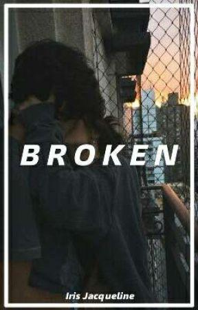 -Broken. by Geek_Reader1