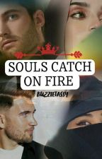 Souls Catch On Fire by buzzietassy