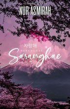Saranghae, Mr Headprefect!♥ by nur_asmirah