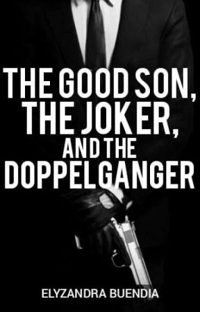 The Good Son, the Joker and the Doppelgänger by autopen