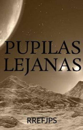 PUPILAS LEJANAS by RREFJPS