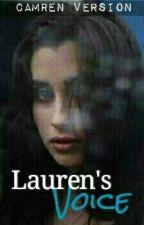 Lauren's Voice (Camren) by camrenversion