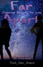 Far Apart (Levin x Reader) (Slow Updates) by That_Emo_Gamer