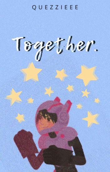 Together | Hiro Hamada