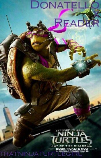 TMNT Imagines // Donatello x Reader  - Nan - Wattpad
