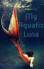 My Aquatic Luna by SerenaOra