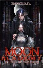 Moon Academy: School Of Vampires by Blackperiewinkle