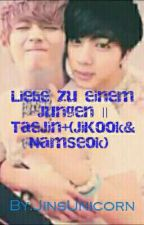 Liebe zu einem Jungen || TaeJin+(JiKook&NamSeok) *Abgeschlossen* by TaeJinsBebi