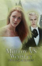 Malfoy VS Weasley |Scorose ✔ by smilingxqueen