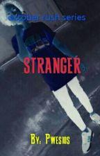 Stranger by PWESIOS
