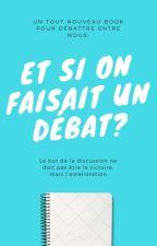 Et si on faisait un débat? by BagraaLand