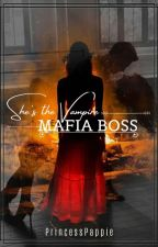 She's The Vampire Mafia Boss (SLOW UPDATE) by Coldy_02