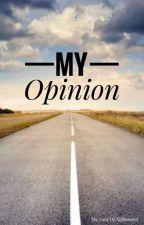 My Opinion by NightmareFalke