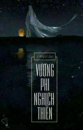 Vương Phi Nghịch Thiên by nllymiu