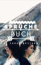 Mein Sprüchebuch by shootingstarM