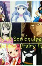 lucy Et Son Équipe les rejetées  (Fairy Tail ) by TaneOriol