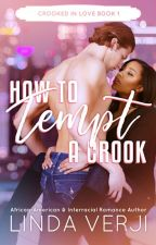 How To Tempt A Crook {Now Published} by lindaverji