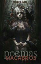 POEMAS MACABROS by Psychotic-Kawaii