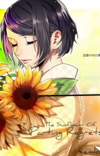 The Sunflower Of Parting Regrets