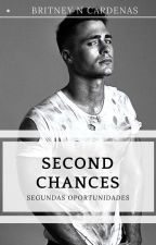 Second Chances by Britneyncardenas17