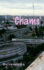 Chams' by vancesla