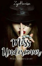 miss undercover by ZynHanisa
