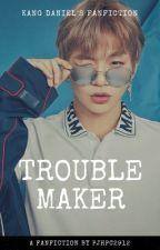 Troublemaker - Kang Daniel by pjhpc2912