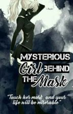 Mysterious Girl Behind The Mask by Kiyan_exy