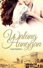 Walang Hanggan: Ang unang pag-ibig ng isang aswang by SuperNinJaDoo